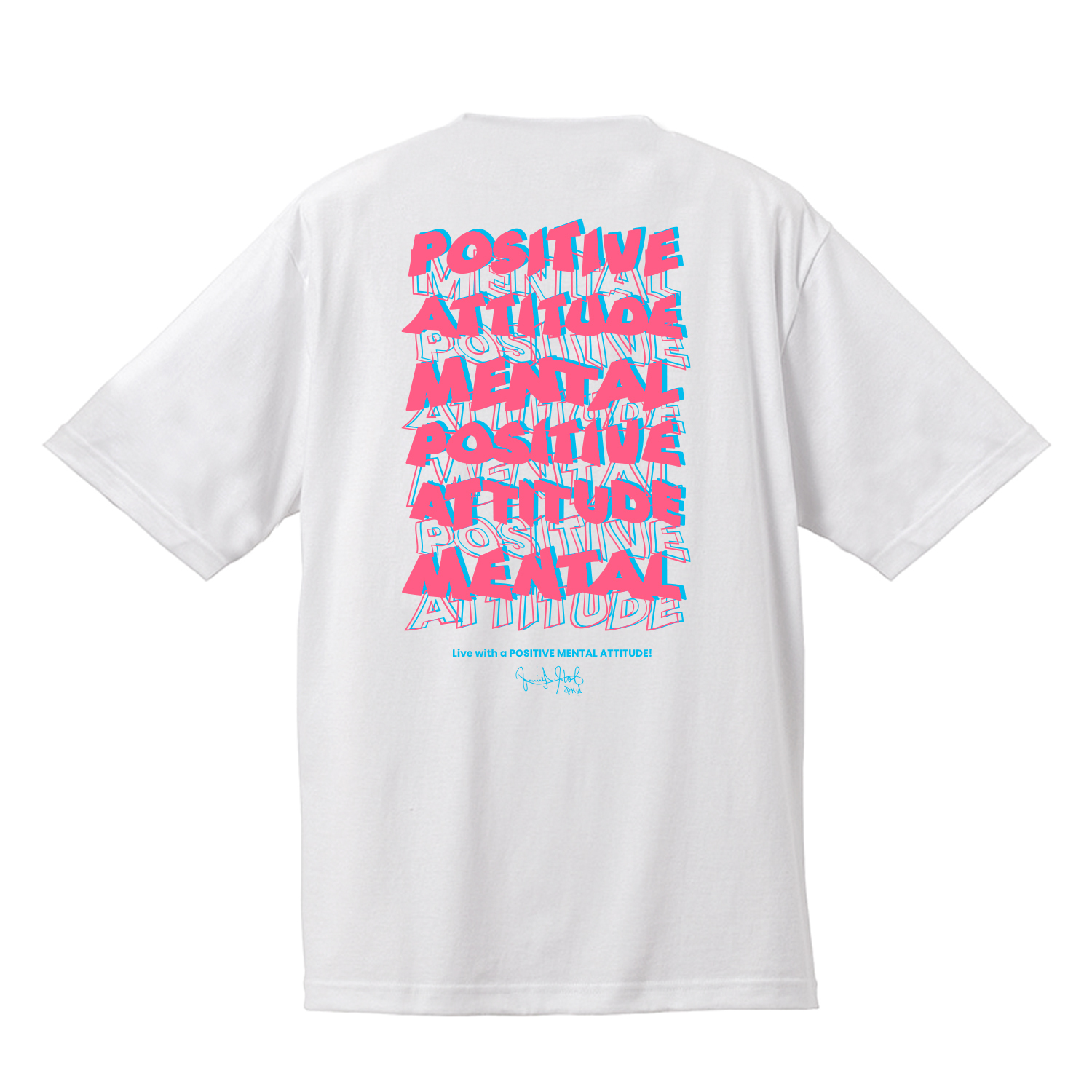FUMIO ITO/Live with a Positive Mental Attitude! T-shirt(ホワイト)